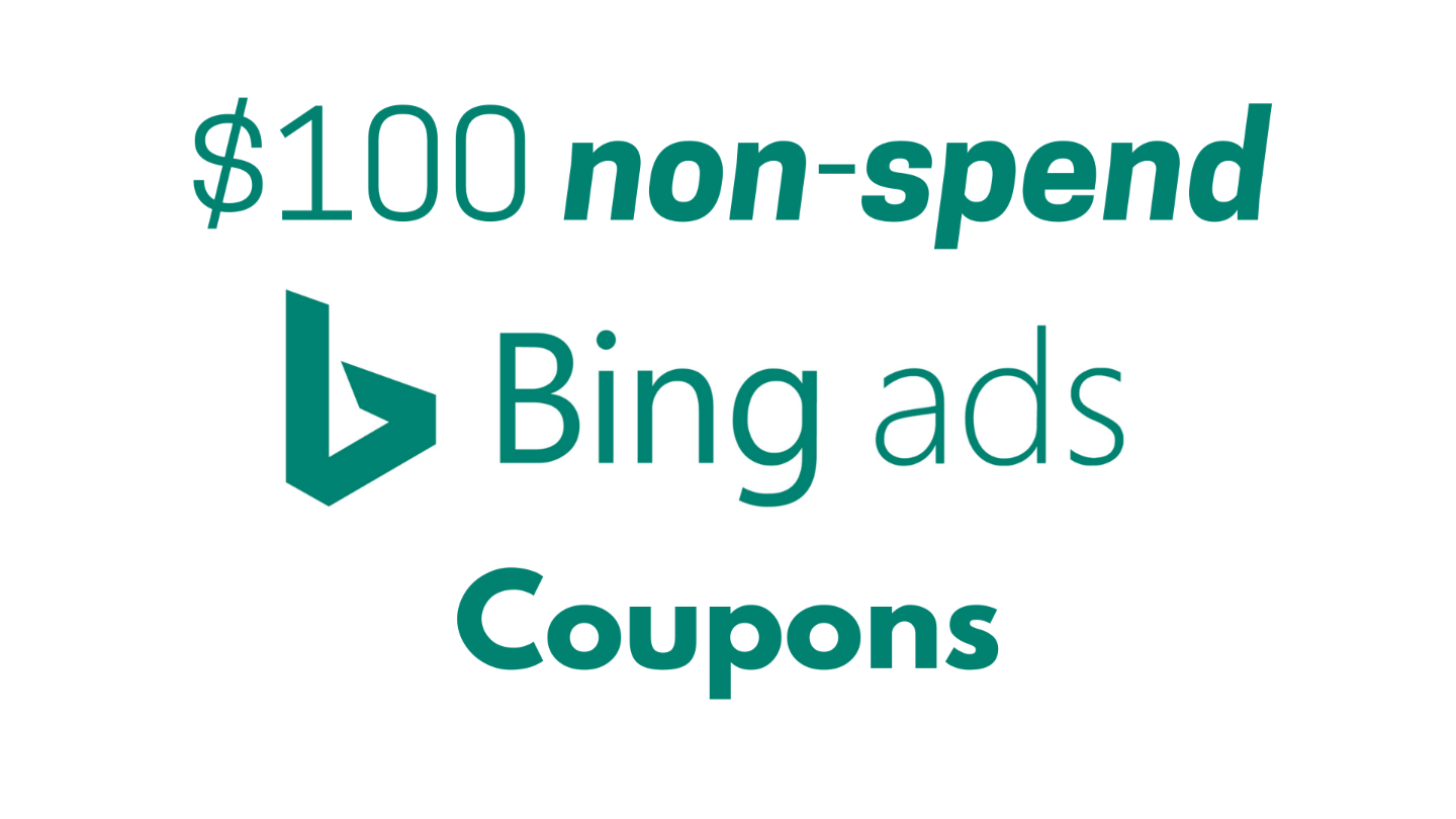 $100 non-spend Bing ads coupons