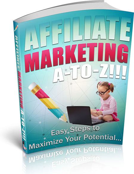 Learn Affiliate Marketing from A to Z