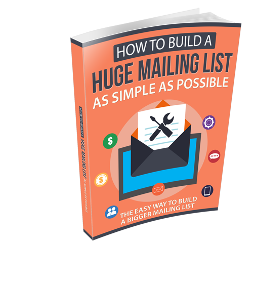 How to EASILY Build a Huge Mailing List [eBook]