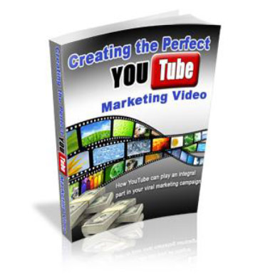 Creating the Perfect YouTube Marketing Video. EBOOK