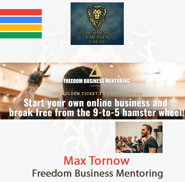 Max Tornow - Freedom Business Mentoring