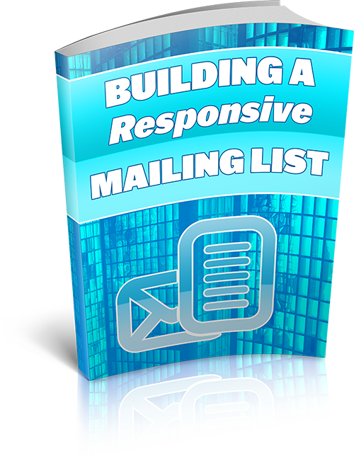 Building A Responsive Mailing List | Instant Delivery