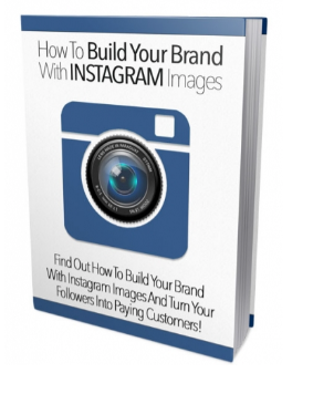 How To Build Your Brand With Instagram Images