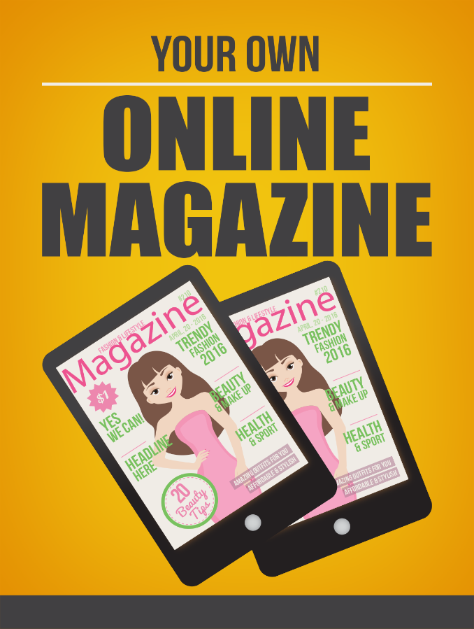 Your Own Online Magazine | Instant Delivery Item