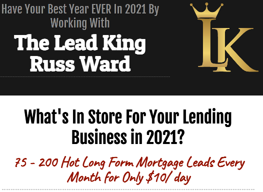 THE LEAD KING RUSS WARD – MORTGAGE LEADS COURSE 2021