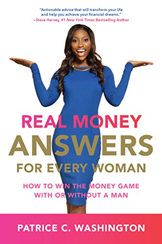 Real Money Answers For Every Woman - Win the Money Game