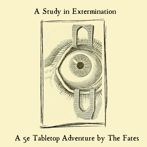 A Study in Extermination 5e RPG Tabletop Adventure