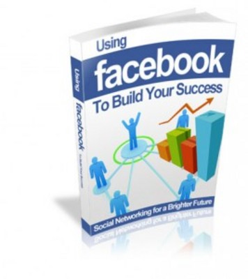 Using Facebook to Build Your Success