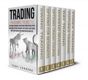 Trading for beginners: The Bible 7 in 1