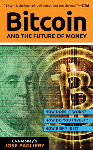 Bitcoin: And the Future of Money EBOOK