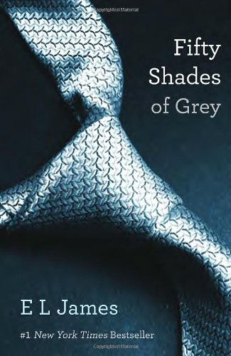 Fifty Shades of Grey – E L James
