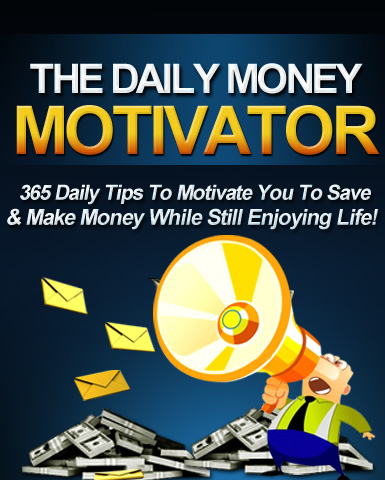 The Daily Money Motivator E-Book - Daily Earning $