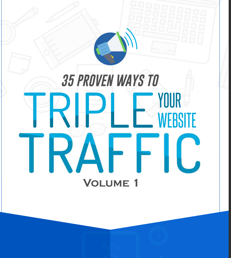 35 Working Ways to 5x Website traffic and Reach.