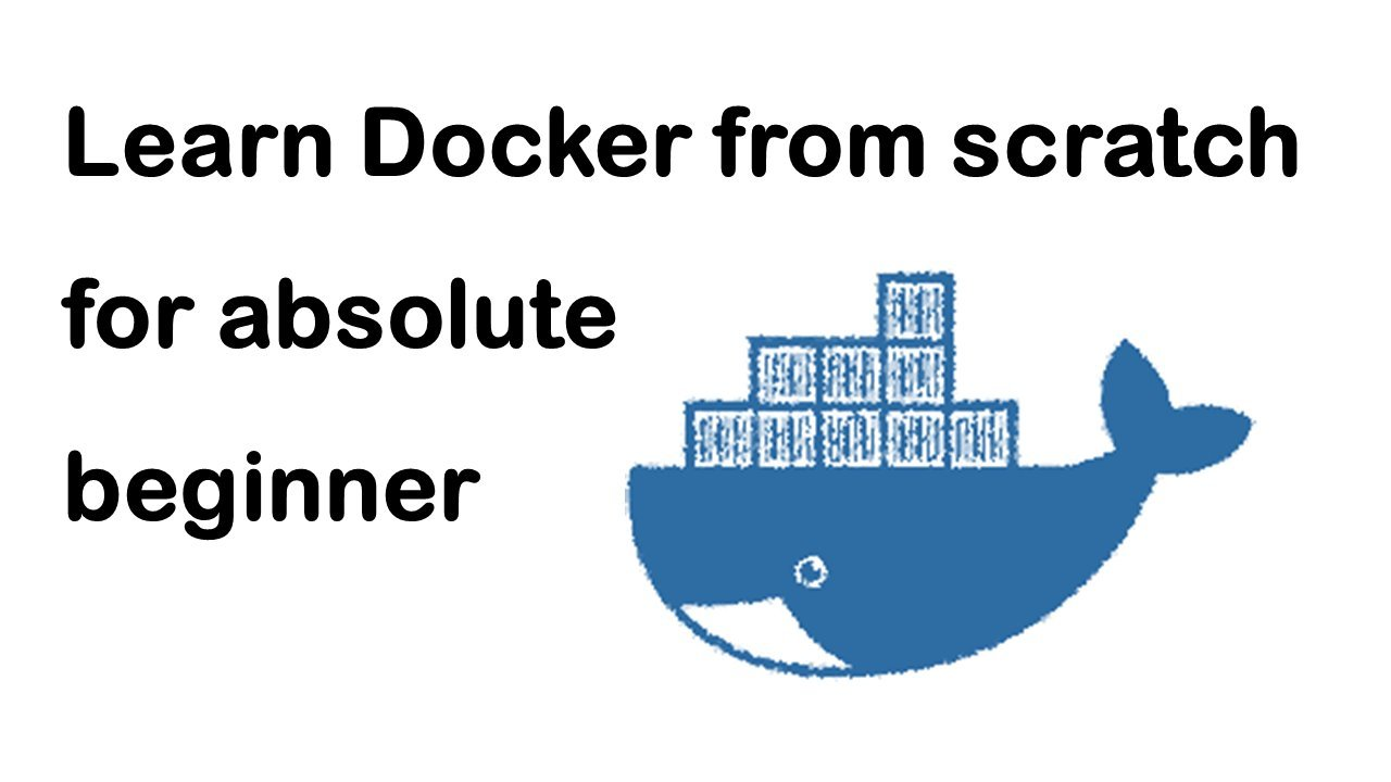 Learn Docker From Scratch - Video Course - 16 Lessons!
