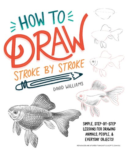 How to Draw Stroke-by-Stroke: Simple, Step-by-Step