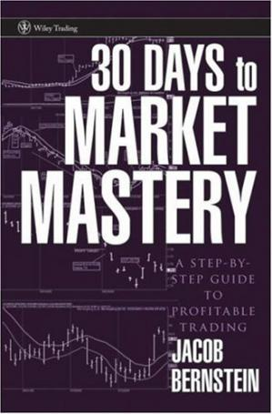 30 Days to Market Mastery: A Step-by-Step Guide to Prof