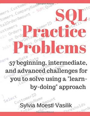 SQL Practice Problems: 57 beginning, intermediate, and
