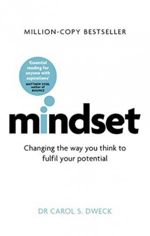 Mindset: Changing The Way You think To Fulfill Your Pot
