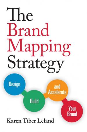 The Brand Mapping Strategy: Design, Build, and Accelera