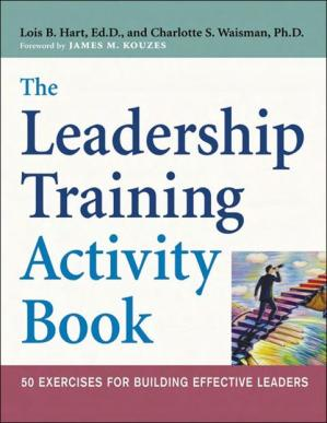 The Leadership Training Activity Book: 50 Exercises for