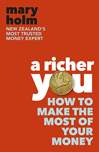 A Richer You: How to Make the Most of Your Money