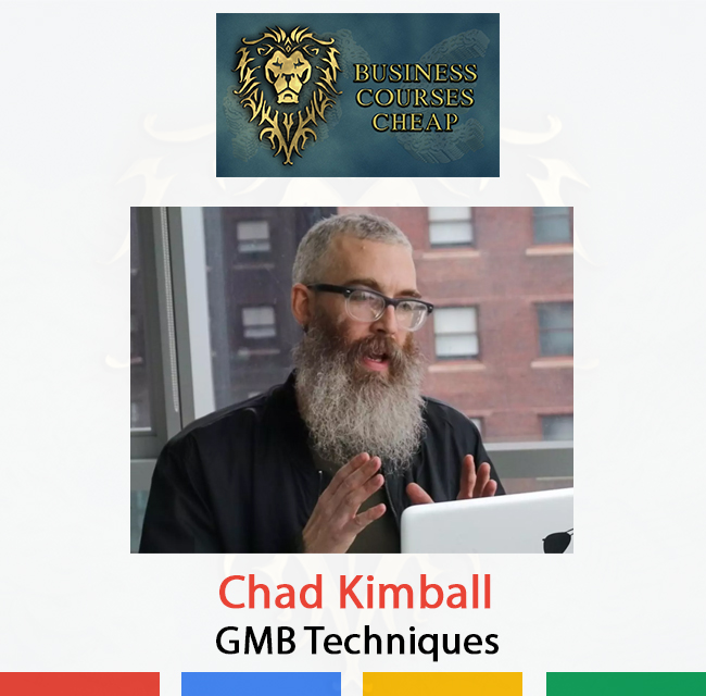 Chad Kimball – GMB Techniques - Buy Business Cours...