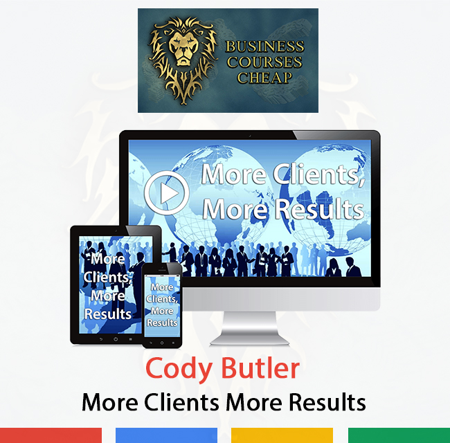 Cody Butler - More Clients More Results