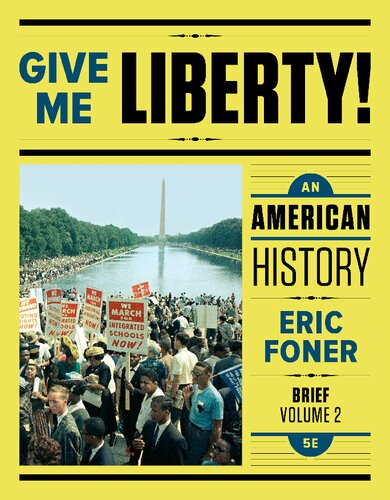 Give Me Liberty Fifth Edition