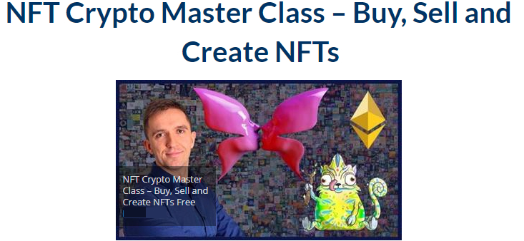NFT Crypto Master Class – Buy, Sell and Create NFTs