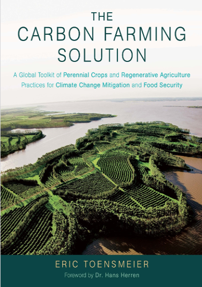 The Carbon Farming Solution: A Global Toolkit of