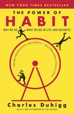 The Power of Habit: Why We Do What We Do in Life and Bu