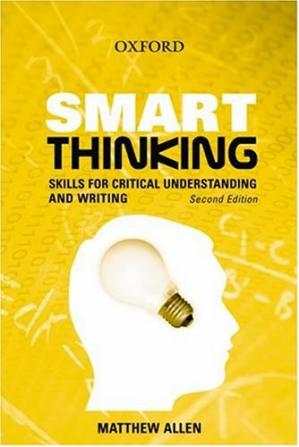 Smart Thinking: Skills for Critical Understanding and W