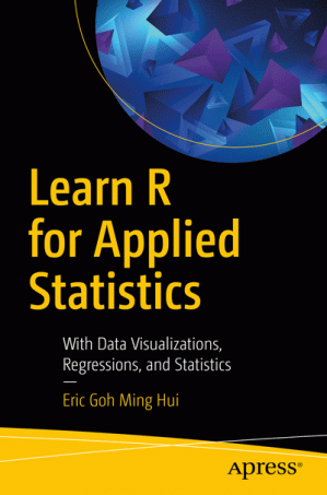 Learn R for Applied Statistics: With Data Visualization