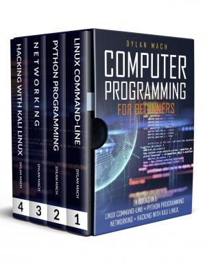 Computer Programming For Beginners 4 Books In 1