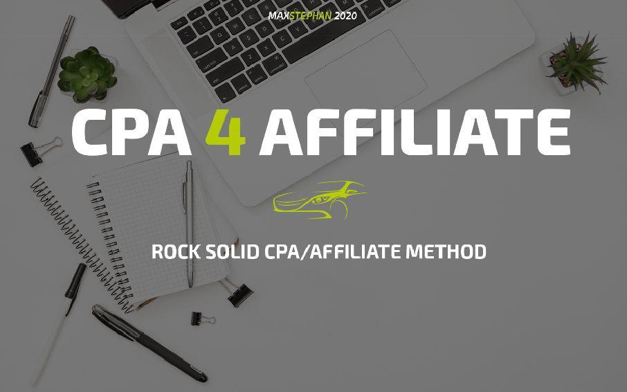 CPA 4 Affiliate Smart 2021 CPA Method Make $500 Daily